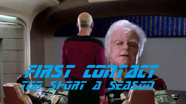 First Contact - Too Short a Season