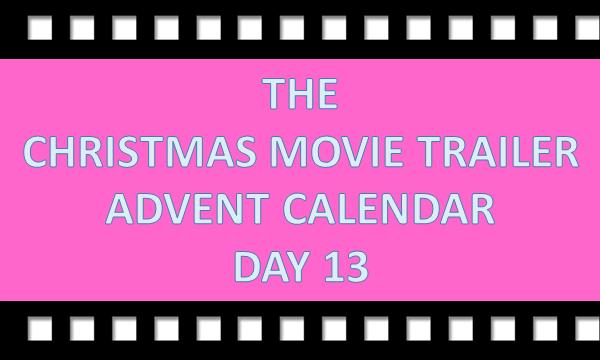 Christmas Calendar Movie : The christmas movie trailer advent calendar day