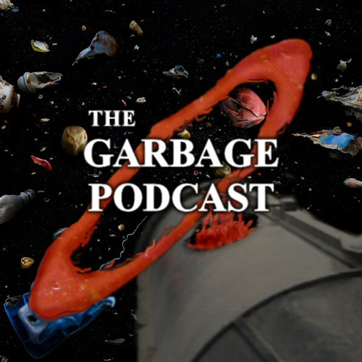 The Garbage Podcast