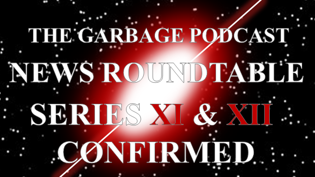 The Garbage Podcast News Roundtable