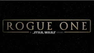 Rogue One: A Star Wars Story - new trailer arrives