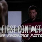 First Contact: 'The Vengeance Factor' Season 3 Episode 9