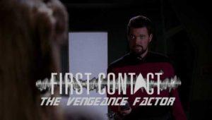 First Contact: 'The Vengeance Factor' Season 3 Episode 9