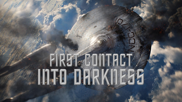 First Contact Into Darkness