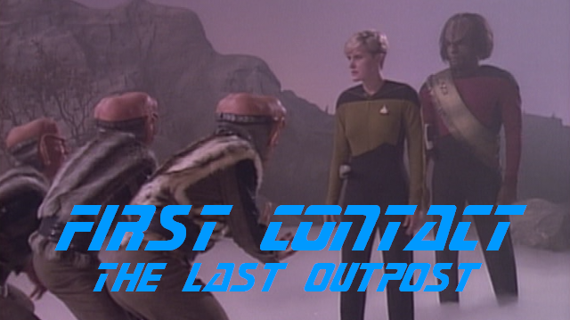 First Contact - The Last Outpost