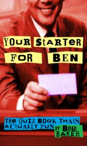 your-starter-for-ben
